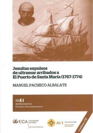 JESUITAS EXPULSOS DE ULTRAMAR ARRIBADOS A EL PUERTO DE SANTA MARÍA (1767-1774)