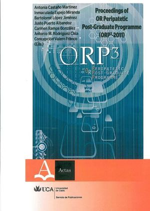 PROCEEDINGS OF OR PERIPATETIC POST-GRADUATE PROGRAMME (ORP3-2011)