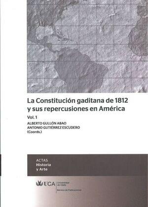 LA CONSTITUCIÓN GADITANA DE 1812 Y SUS REPERCUSIONES EN AMÉRICA - VOL. 1