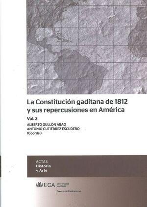 LA CONSTITUCIÓN GADITANA DE 1812 Y SUS REPERCUSIONES EN AMÉRICA - VOL. 2