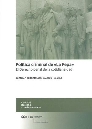 POLÍTICA CRIMINAL DE ´LA PEPA´