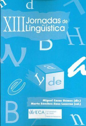 XIII JORNADAS DE LINGÜÍSTICA, CÁDIZ 15, 16 Y 17 DE MARZO DE 2010