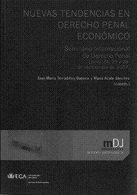 NUEVAS TENDENCIAS EN DERECHO PENAL ECONÓMICO SEMINARIO INTERNACIONAL DE DERECHO PENAL (JEREZ 24,25 Y