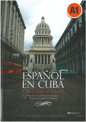 ESPAÑOL EN CUBA. MANUAL DE ESPAÑOL PARA EXTRANJEROS DE LA UNIVERSIDAD DE LA HABA
