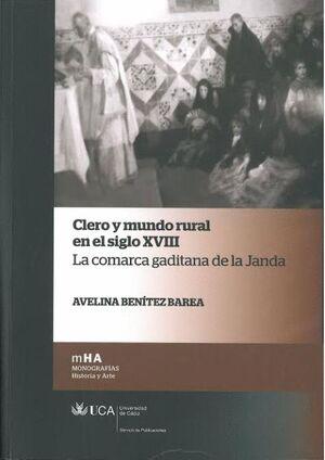 CLERO Y MUNDO RURAL EN EL SIGLO XVIII. LA COMARCA GADITANA DE LA JANDA