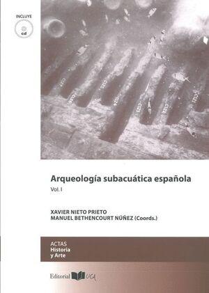 ARQUEOLOGÍA SUBACUÁTICA ESPAÑOLA VOLÚMENES I-II