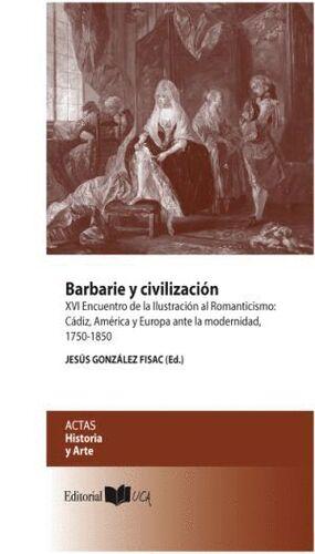 BARBARIE Y CIVILIZACIÓN