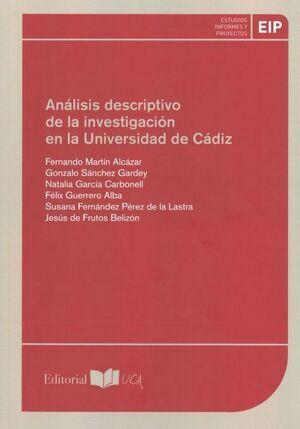 ANÁLISIS DESCRIPTIVO DE LA INVESTIGACIÓN EN LA UNIVERSIDAD DE CÁDIZ