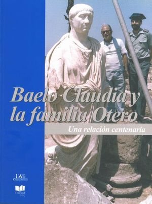 BAELO CLAUDIA Y LA FAMILIA OTERO