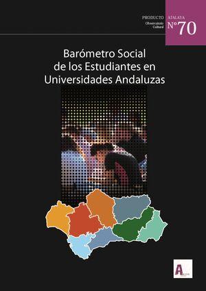 BARÓMETRO SOCIAL DE LOS ESTUDIANTES EN UNIVERSIDADES ANDALUZAS