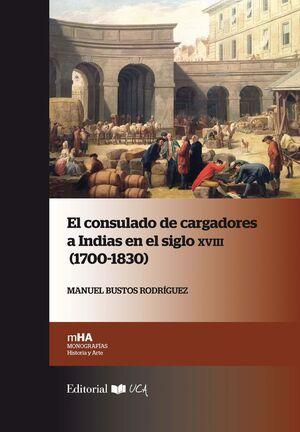 EL CONSULADO DE CARGADORES DE INDIAS EN EL SIGLO XVIII