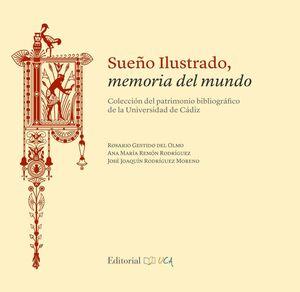 SUEÑO ILUSTRADO, MEMORÍA DEL MUNDO