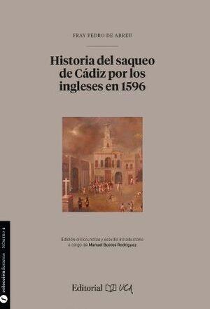 HISTORIA DEL SAQUEO DE CÁDIZ POR LOS INGLESES EN 1596