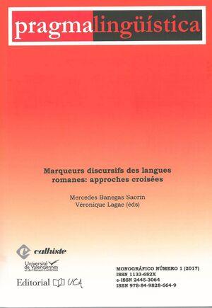 PRAGMALINGÜÍSTICA: MARQUEURS DISCURSIFS DES LANGUES ROMANES: APPROCHES CROISSÉES