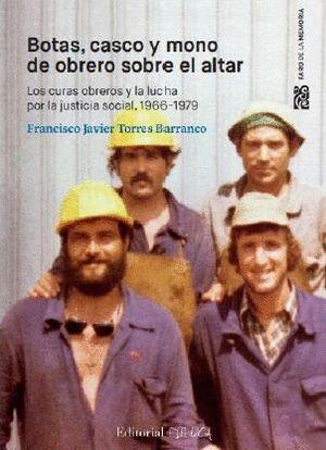 BOTAS, CASCO Y MONO DE OBRERO SOBRE EL ALTAR