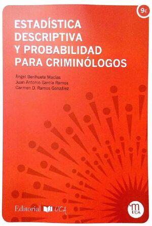 ESTADÍSTICA DESCRIPTIVA Y PROBABILIDAD PARA CRIMINÓLOGOS