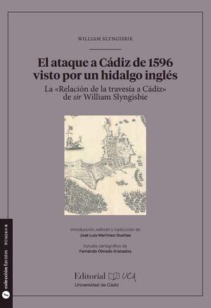 EL ATAQUE A CÁDIZ DE 1596 VISTO POR UN HIDALGO INGLÉS