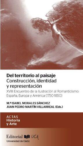 DEL TERRITORIO AL PAISAJE: CONSTRUCCIÓN, IDENTIDAD Y REPRESENTACIÓN