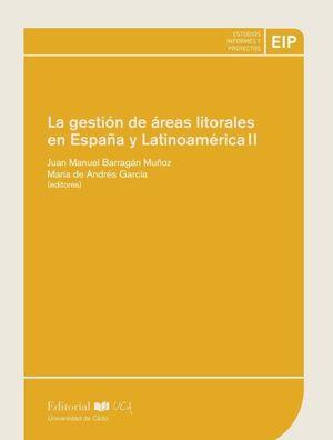 LA GESTIÓN DE ÁREAS LITORALES EN ESPAÑA Y LATINOAMÉRICA II