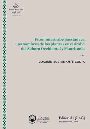 FITONIMIA ÁRABE HASSANIYYA. LOS NOMBRES DE LAS PLANTAS EN EL ÁRABE DEL SAHARA OCCIDENTAL Y MAURITANIA