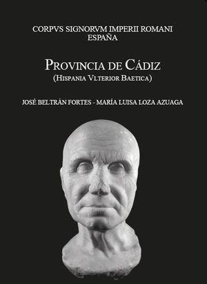 CORPUS SIGNORUM IMPERII ROMANI. ESPAÑA. PROVINCIA DE CÁDIZ (HISPANIA ULTERIOR BAETICA)