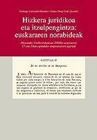 HIZKERA JURIDIKOA ETA ITZULPENGINTZA: EUSKARAREN NORABIDEAK