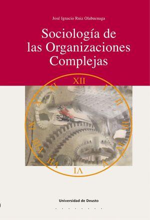 SOCIOLOGÍA DE LAS ORGANIZACIONES COMPLEJAS