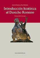 INTRODUCCIÓN HISTORICA AL DERECHO ROMANO