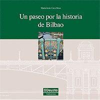 UN PASEO POR LA HISTORIA DE BILBAO