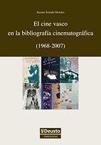 EL CINE VASCO EN LA BIBLIOGRAFÍA CINEMATOGRÁFICA (1968-2007)
