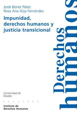 IMPUNIDAD, DERECHOS HUMANOS Y JUSTICIA TRANSICIONAL