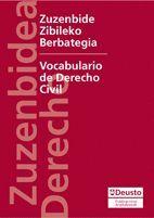 ZUZENBIDE ZIBILEKO BERBATEGIA/VOCABULARIO DE DERECHO CIVIL