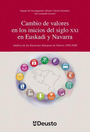 CAMBIO DE VALORES EN LOS INICIOS DEL SIGLO XXI EN EUSKADI Y NAVARRA