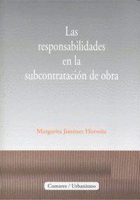 LAS RESPONSABILIDADES EN LA SUBCONTRATACIÓN DE OBRA