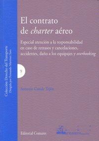 EL CONTRATO DE CHARTER AÉREO ESPECIAL ATENCIÓN A LA RESPONSABILIDAD EN CASO DE RETRASOS Y CANCELACIO