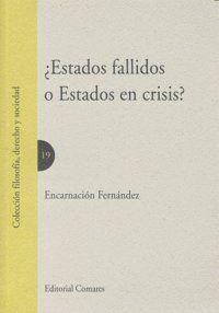 ESTADOS FALLIDOS O ESTADOS EN CRISIS