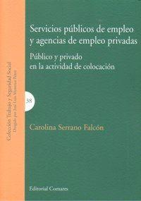 SERVICIOS PUBLICOS DE EMPLEO Y AGENCIAS EMPLEO PRIVADAS