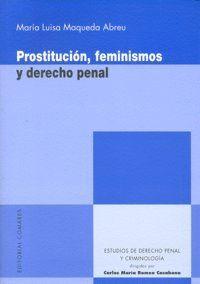 PROSTITUCION FEMINISMOS Y DERECHO PENAL