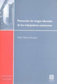 PREVENCIÓN DE RIESGOS LABORALES DE LOS TRABAJADORES AUTÓNOMOS