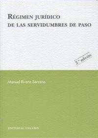 REGIMEN JURIDICO DE LAS SERVIDUMBRES DE PASO.