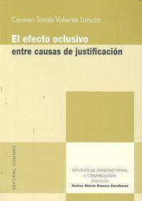 EL EFECTO OCLUSIVO ENTRE CAUSAS DE JUSTIFICACION.