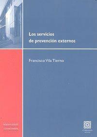 LOS SERVICIOS DE PREVENCION EXTERNOS.