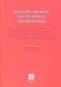 RELACIONES LABORALES Y ACCION SINDICAL TRANSFRONTERIZA.