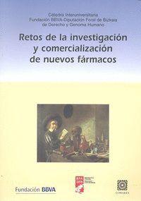 RETOS DE LA INVESTIGACION Y COMERCIALIZACION DE NUEVOS FARMACOS.