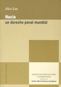 HACIA UN DERECHO PENAL MUNDIAL.