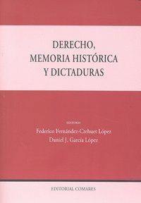 DERECHO, MEMORIA HISTORICA Y DICTADURAS.