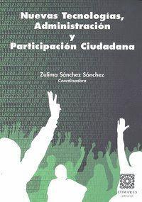 NUEVAS TECNOLOGIAS ADMINISTRACION Y PARTICIPACION CIUDADANA
