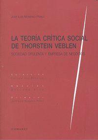 TEORIA CRITICA SOCIAL DE THORSTEIN VEBLEN