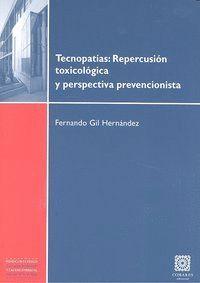 TECNOPATIAS REPERCUSION TOXICOLOGIA Y PERSPECTIVA PREVENCION