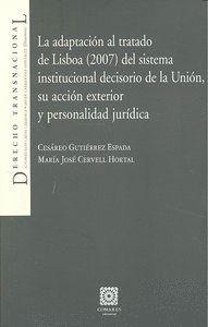 ADAPTACION AL TRATADO LISBOA 2007 DEL SISTEMA INSTITUCIONAL